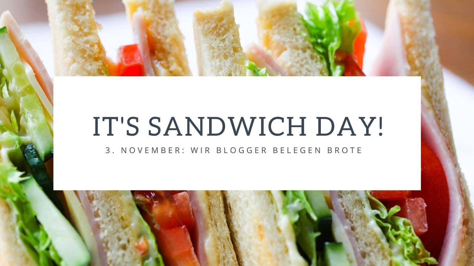 Sandwich Day Blogger Brote November