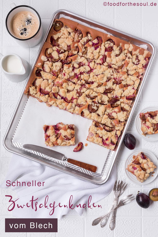 Schneller Zwetschgenkuchen vom Blech food for the soul